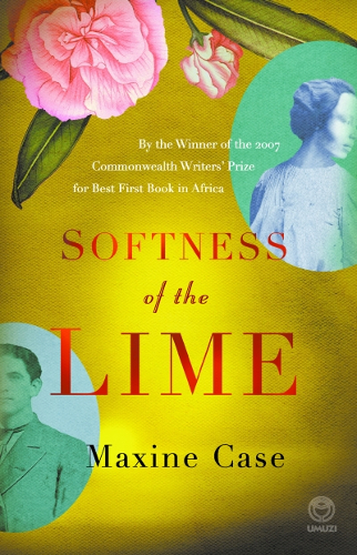 Image result for The Softness of the Lime by Maxine Case