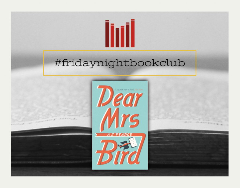 Friday Night Book Club: Read an excerpt from AJ Pearce's hilarious and  moving debut novel Dear Mrs Bird · More about the book!