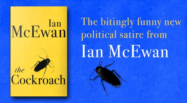 The Cockroach Ian Mcewan S New Brexit Satire Pays Tribute To