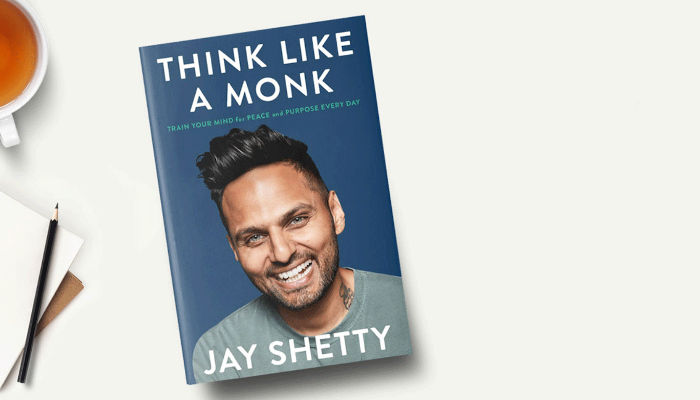 Think Like a Monk: Train Your Mind for Peace and Purpose Every Day by former monk and social media sensation Jay Shetty | The Reading List